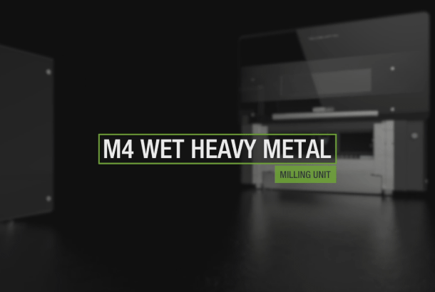 NEW M4 WET HEAVY METAL MILLING UNIT